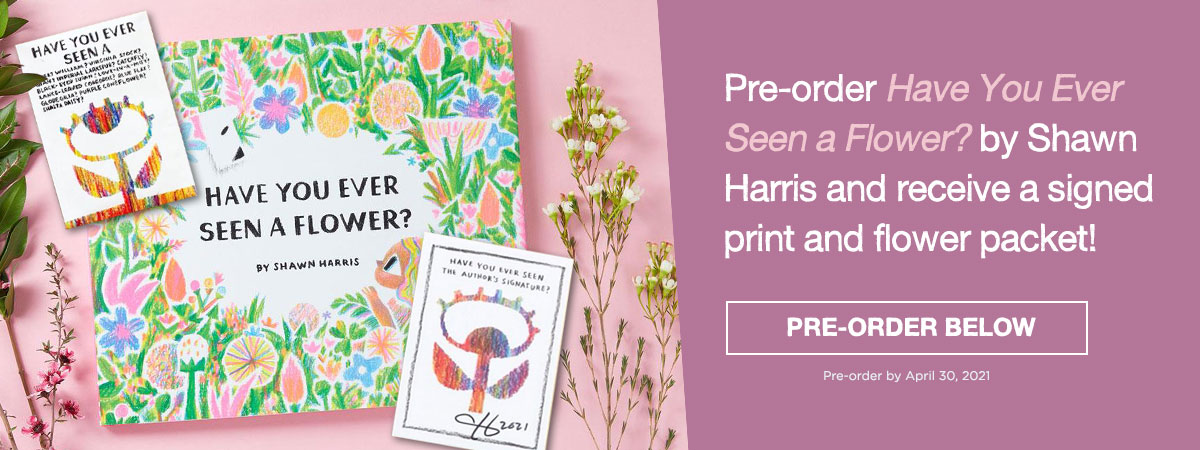 Have You Ever Seen a Flower Pre-order Promo